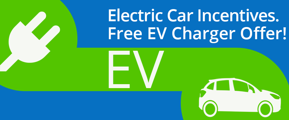 EV Vehicle & Wi-Fi Charger Incentives & Offers